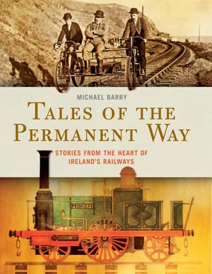 Tales of the permanent way