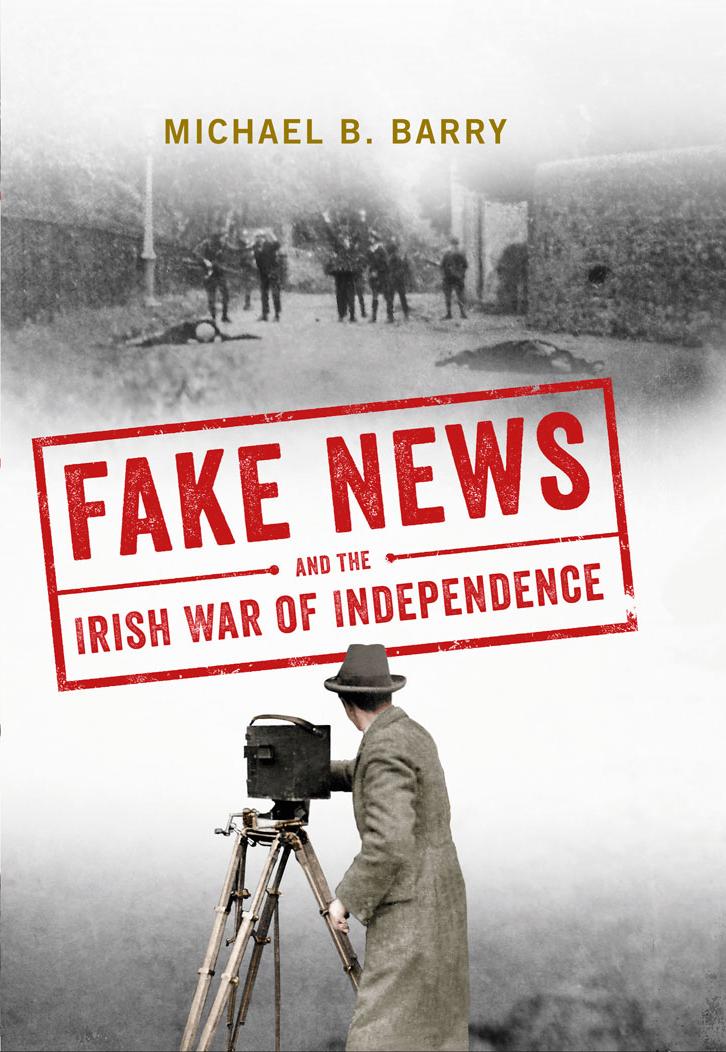 Fake News and the Irish War of Independence'